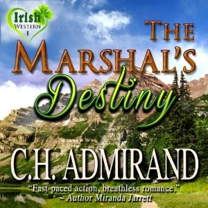 The Marshal's Destiny audiobook by C.H. Admirand