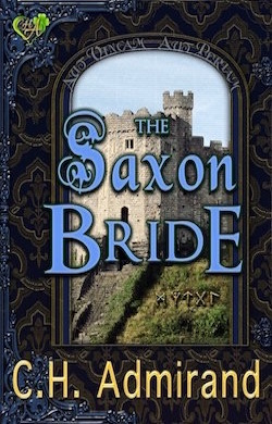 The Saxon Bride by C.H. Admirand