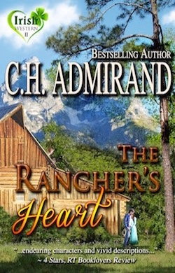 The Rancher's Heart by C.H. Admirand